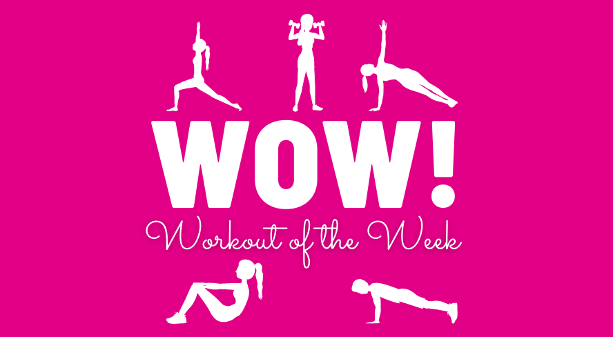 W.O.W - Workout of the Week
